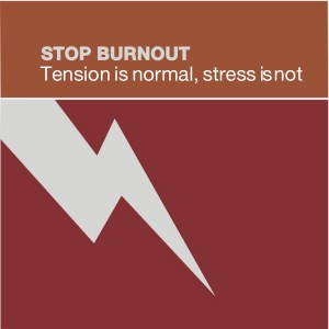 Stop Burnout 1 - Tension is Normal